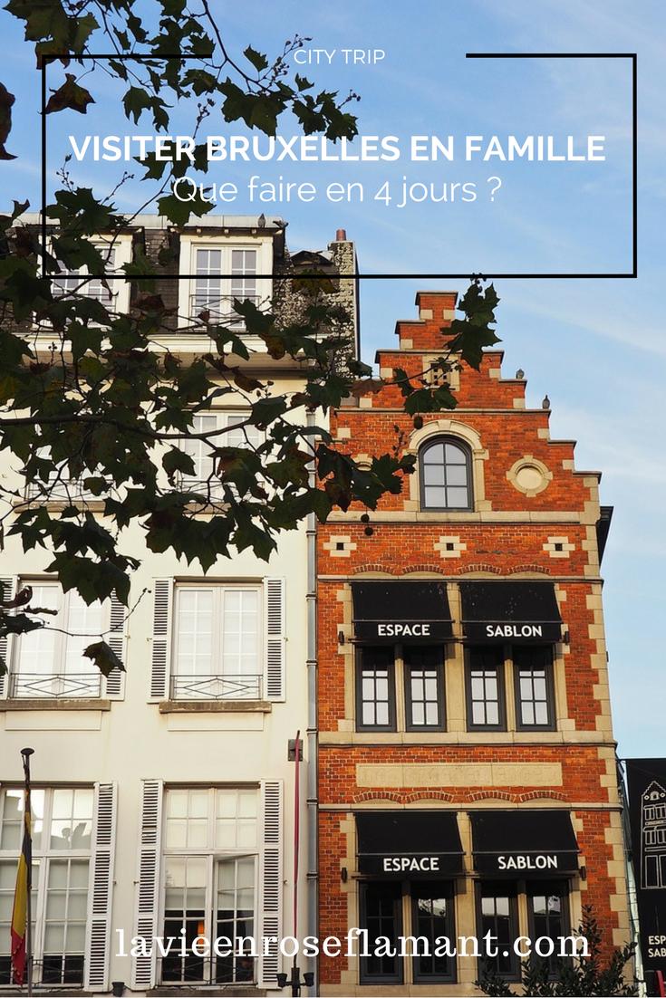 Visiter Bruxelles en famille, que faire 4 jours ?