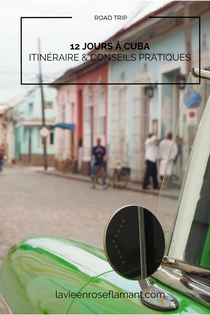 12 jours à Cuba : itinéraire et conseils pratiques