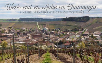 Week-end en Aube en Champagne : une belle expérience de slow tourisme !