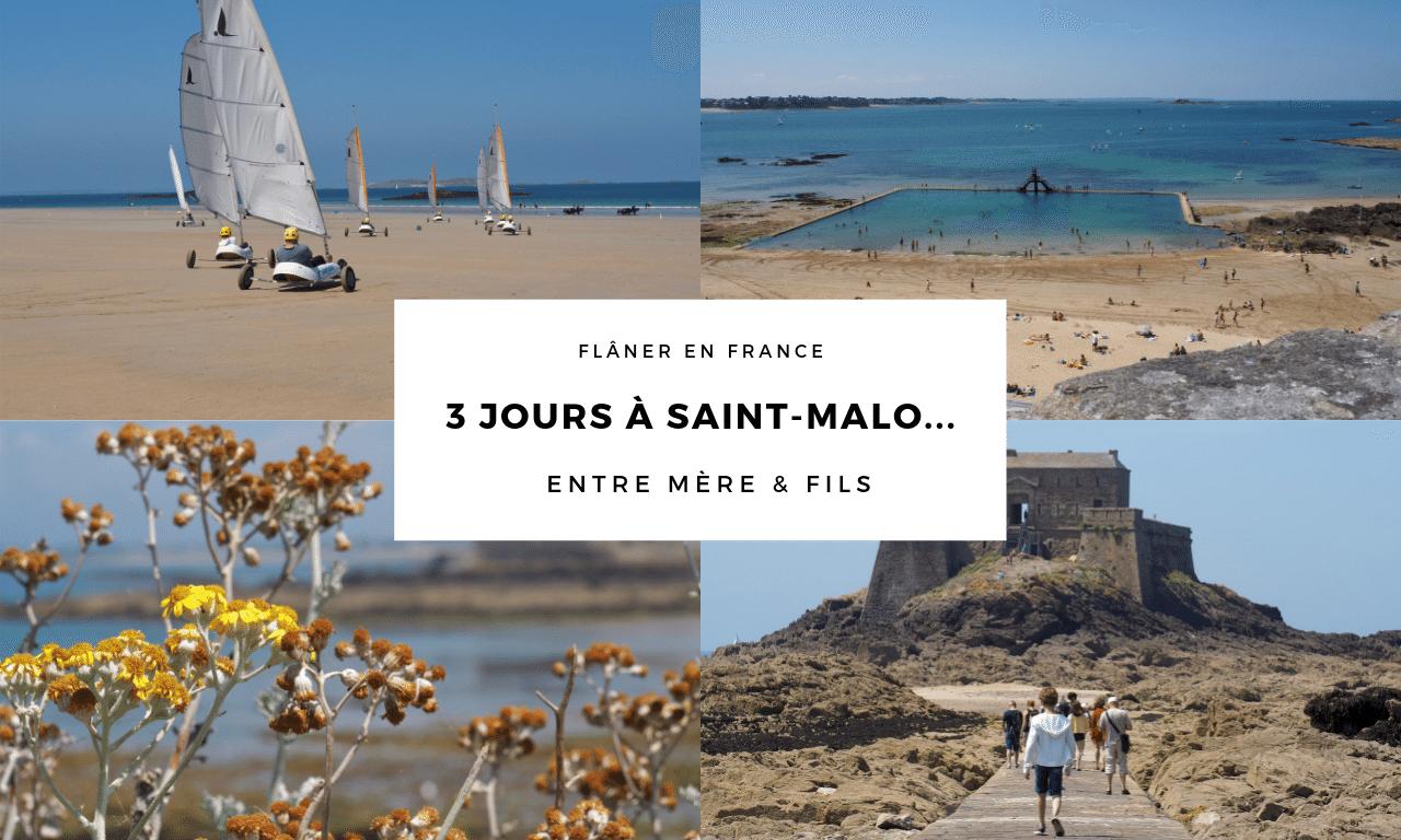 3 Jours A Saint Malo Entre Mere Et Fils Que Faire Et Que Voir La Vie En Rose Flamant